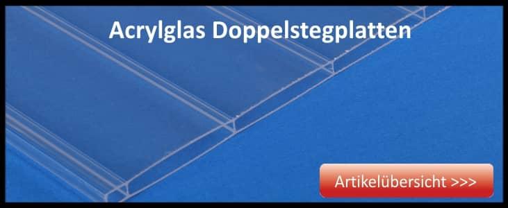 Hier kommen Sie zu unseren Acrylglas Doppelstegplatten
